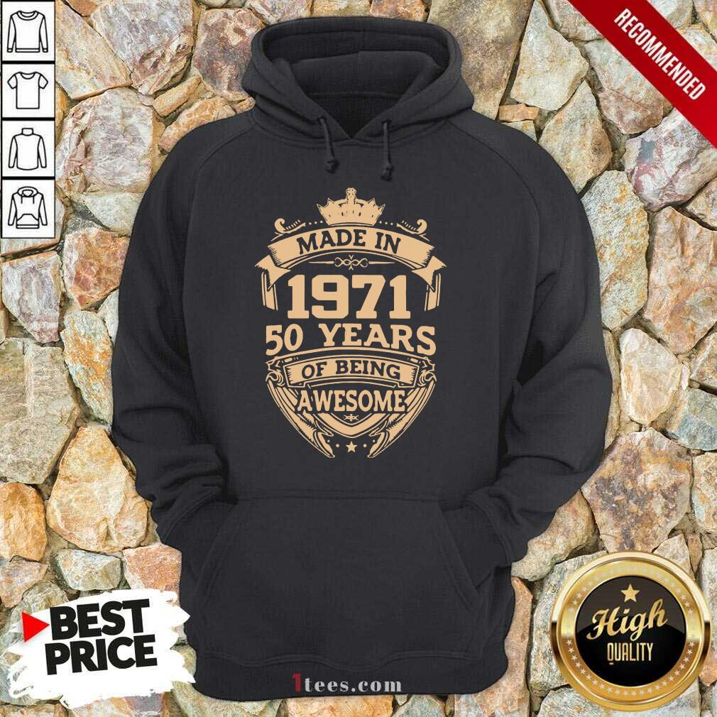 Confident Made In 1971 50 Years Of Being Hoodie