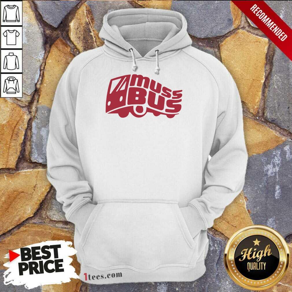 Confident Muss Bus Hoodie