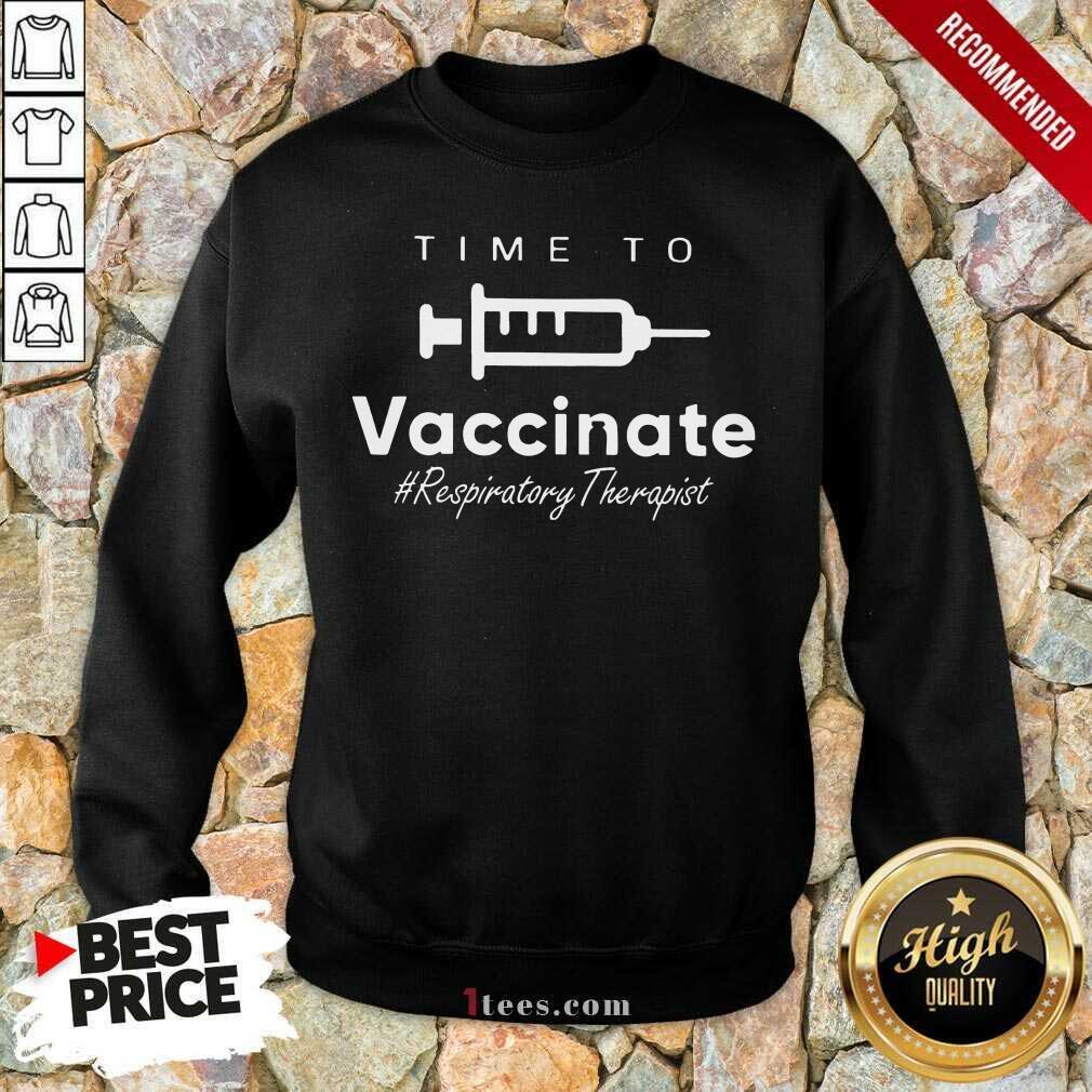 Confident Vaccinate Respiratory Therapist Sweatshirt