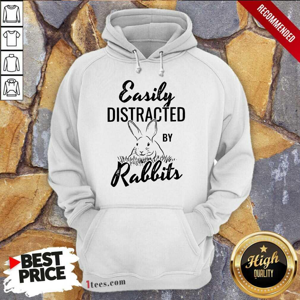 Delighted Easily Distracted By Rabbits Hoodie