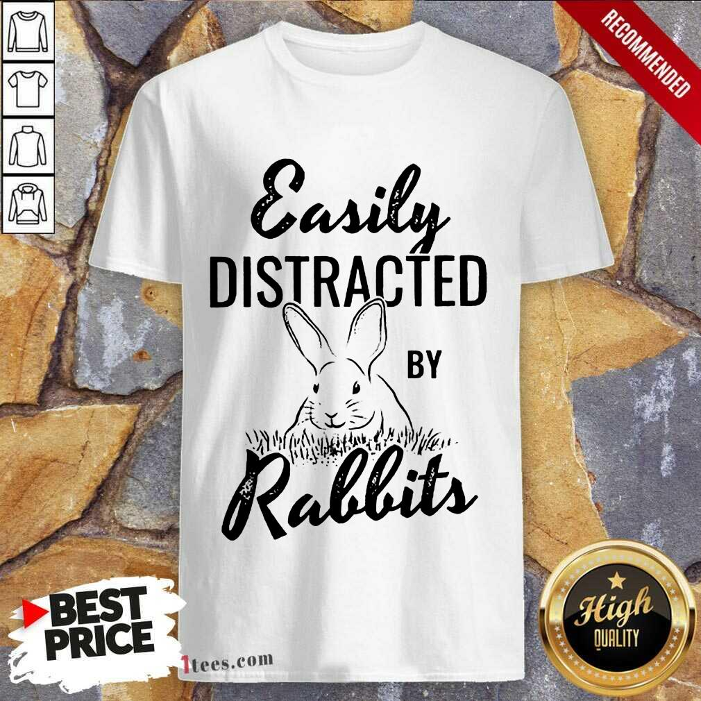Delighted Easily Distracted By Rabbits Shirt