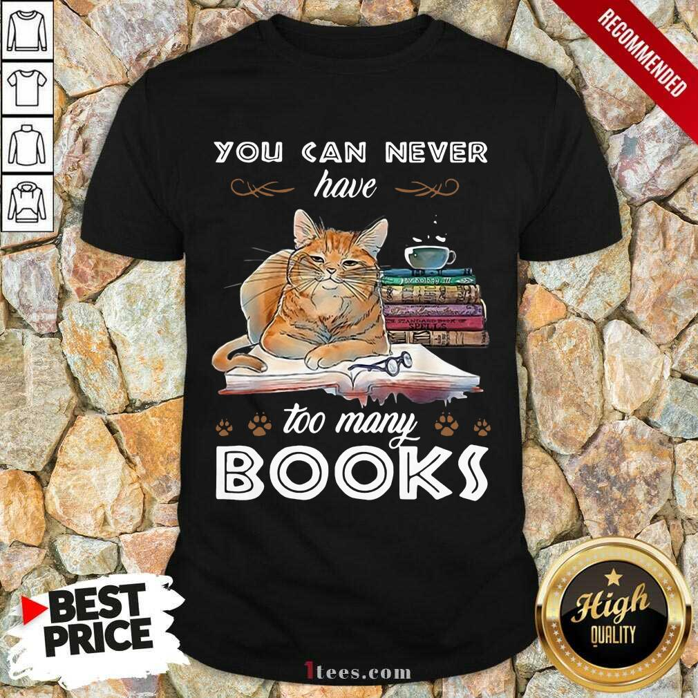 Ecstatic Cats Never Have Many Books Shirt