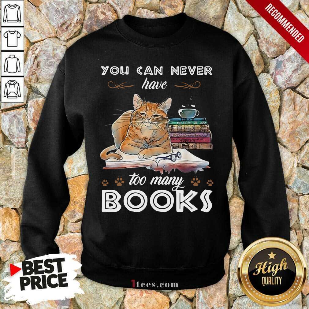 Ecstatic Cats Never Have Many Books Sweatshirt