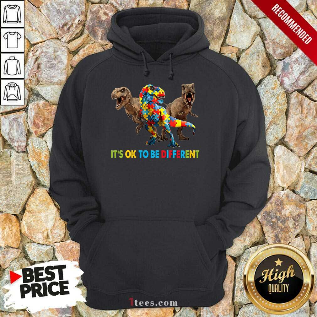 Ecstatic Its Ok To Be Different Autism Dinosaur Hoodie