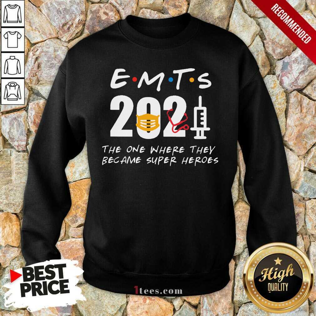 Enthusiastic EMTs 2021 SuperHeroes Sweatshirt