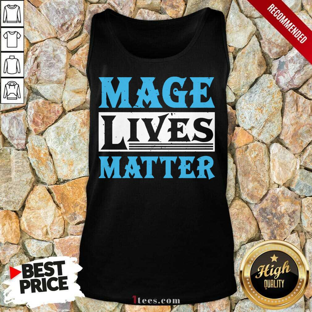Excited Mage Lives Matter Tank Top