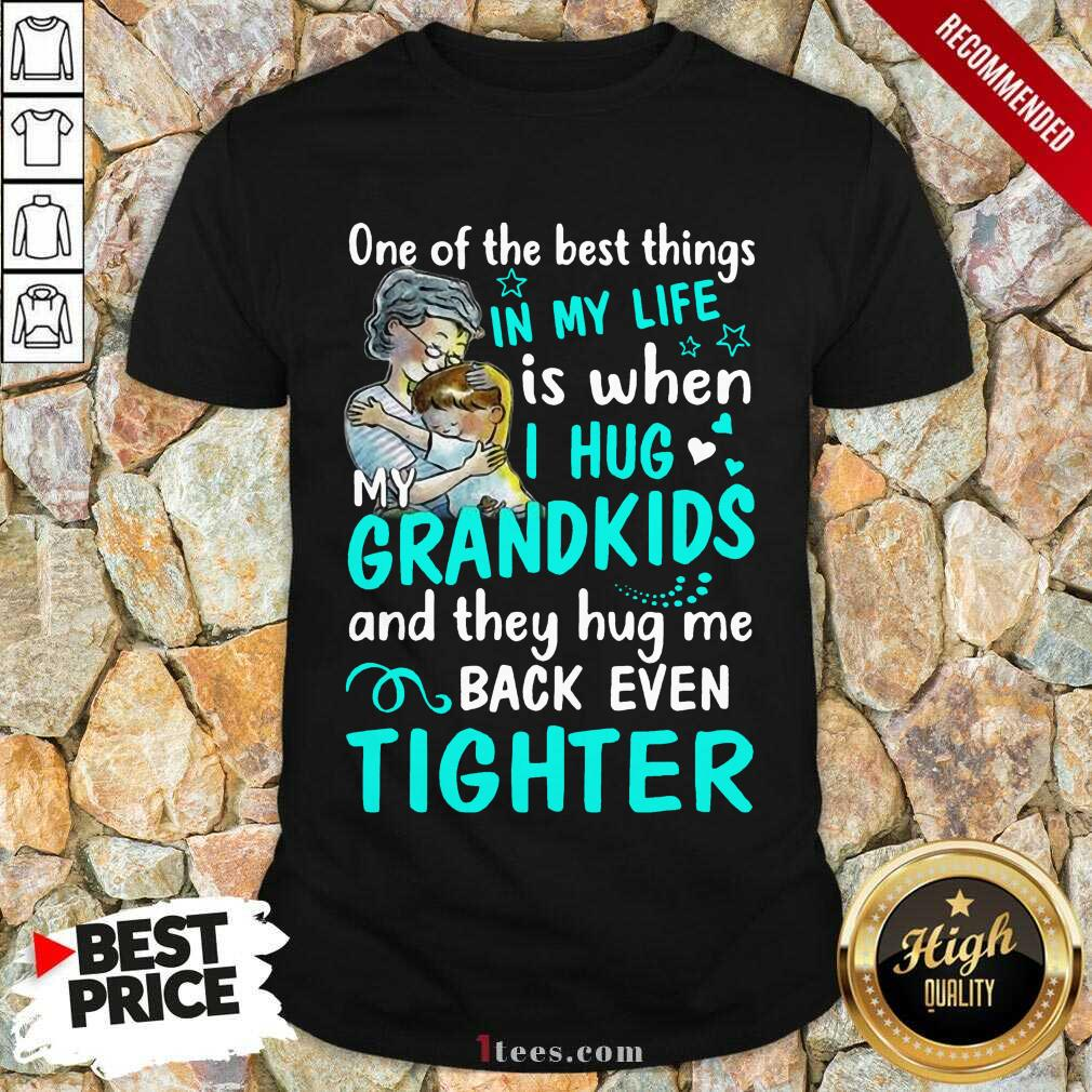 Excited One The Best Things Grandkids Shirt