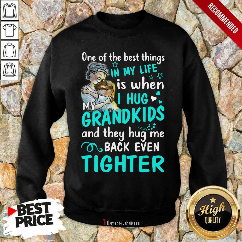 Excited One The Best Things Grandkids Sweatshirt
