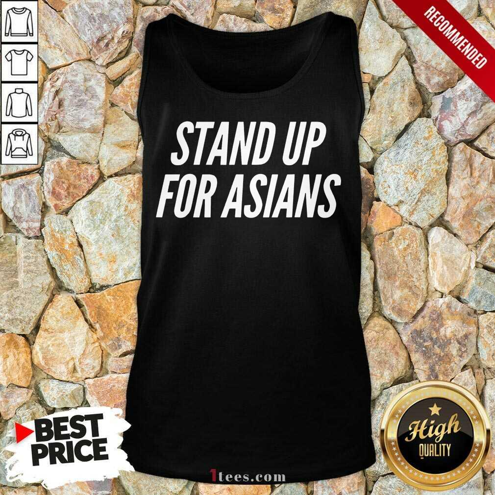 Excited Stand Up For Asians Tank Top
