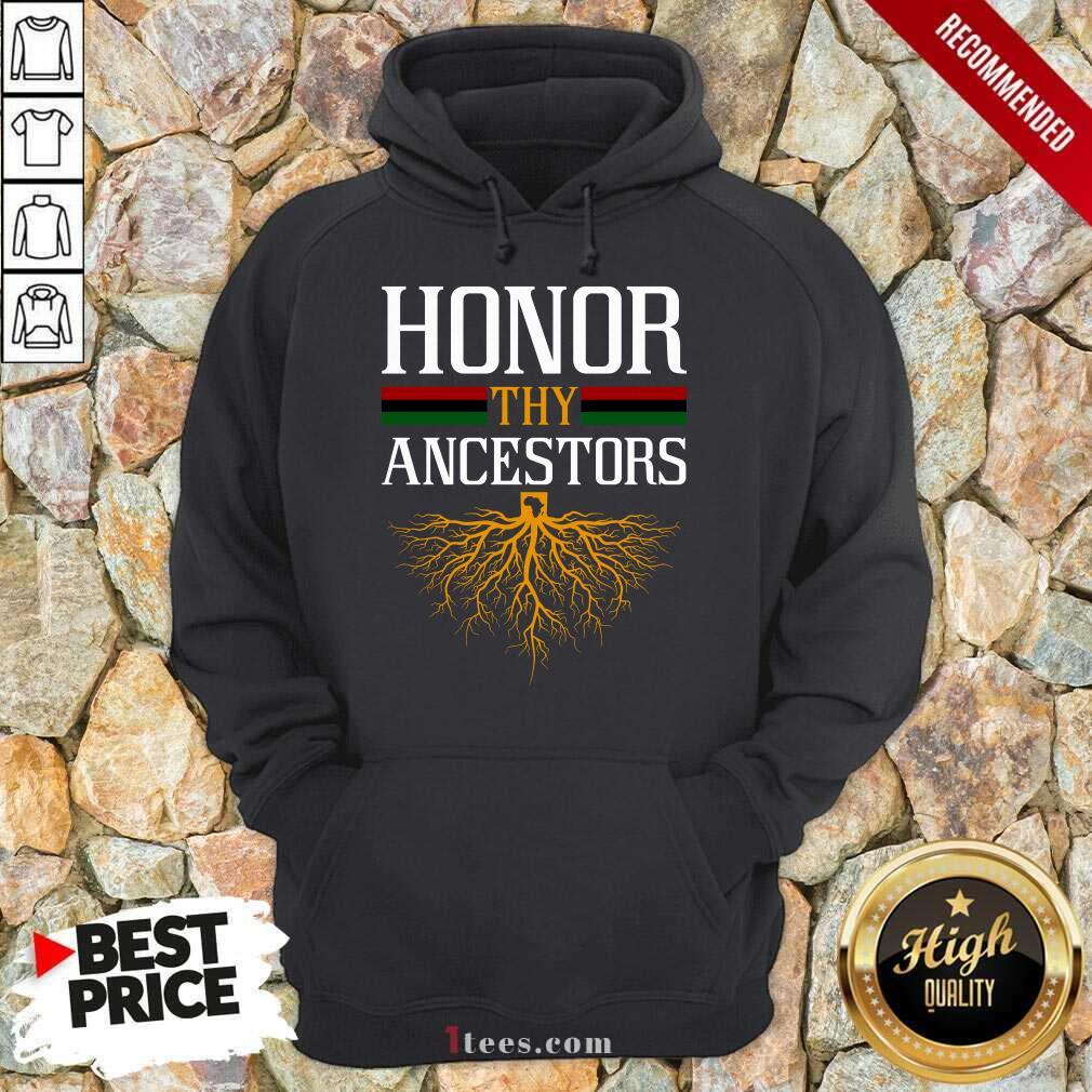 Funny Honor Thy Ancestors Excited Hoodie