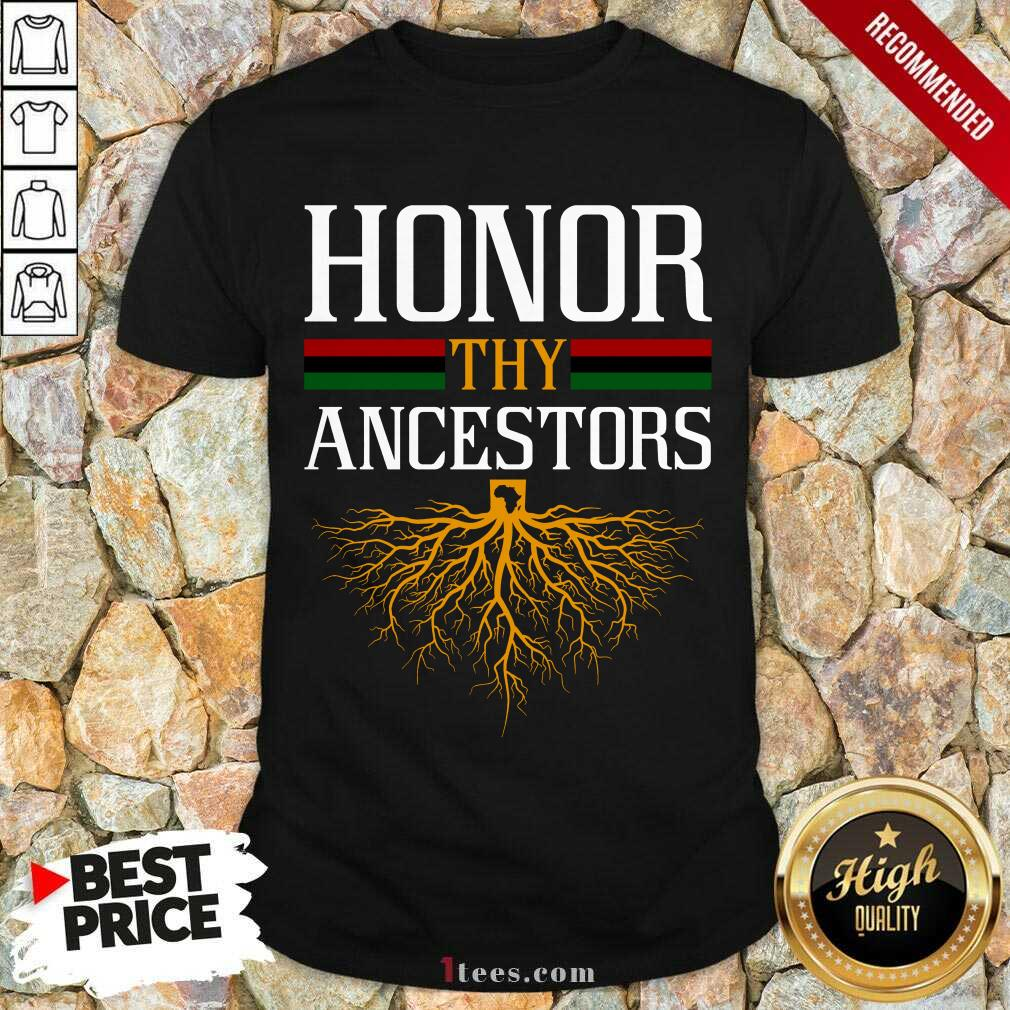Funny Honor Thy Ancestors Excited Shirt
