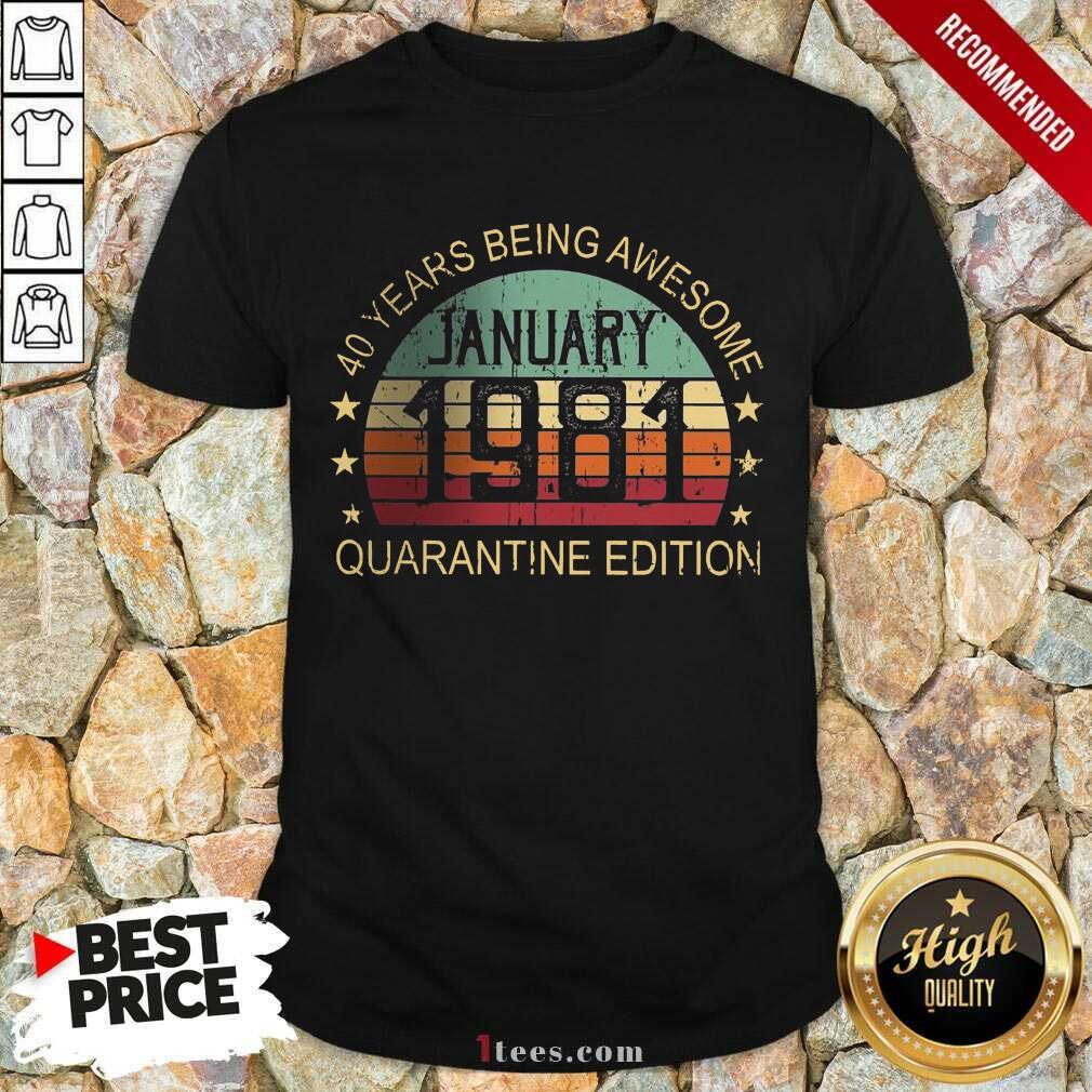 Good Quarantine Edition January 1981 Shirt