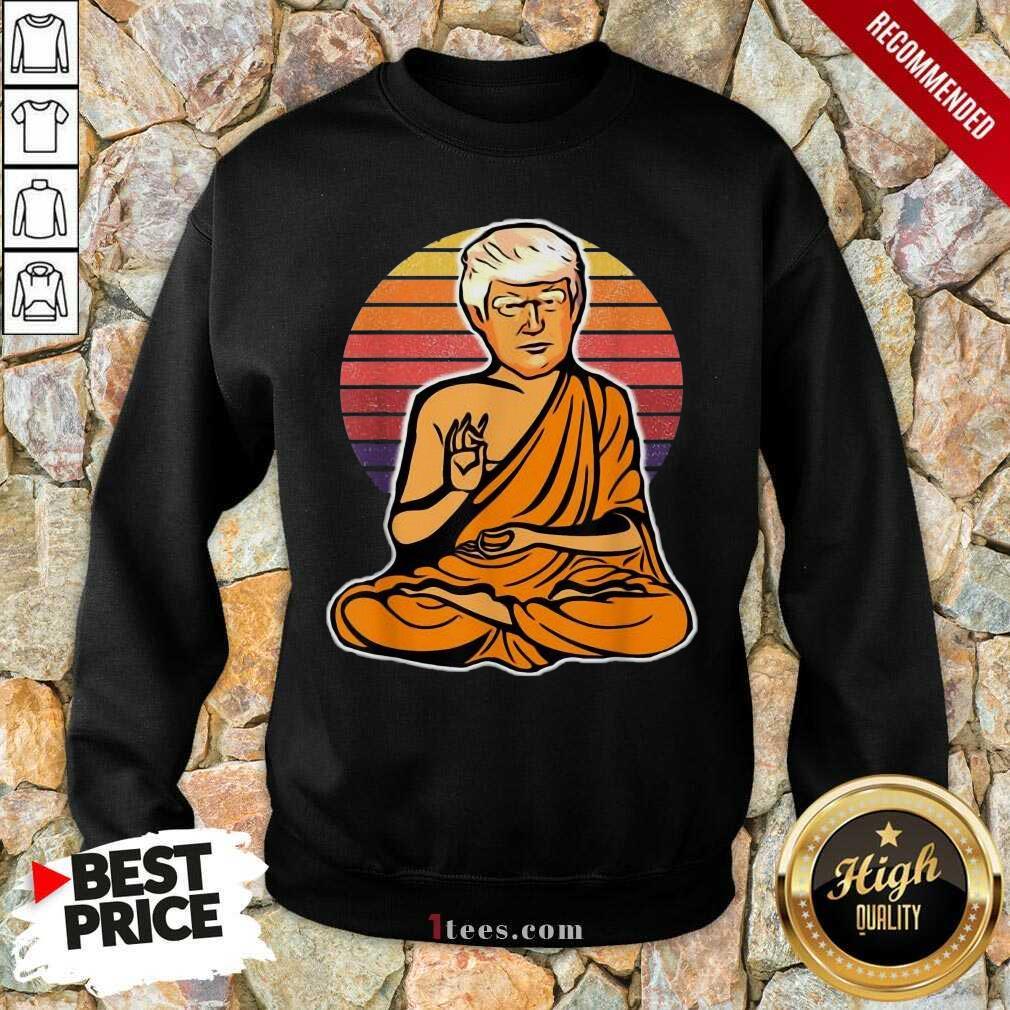 Great Enlightened Trump Buddha 2021 Sweatshirt