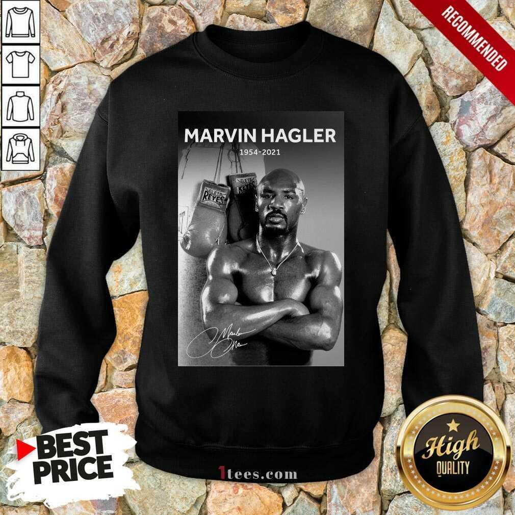 Great Marvelous Marvin Hagler 1954-2021 Sweatshirt
