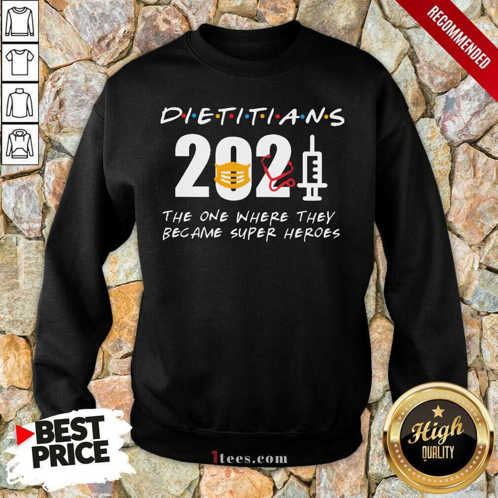 Happy Pretty Dietitians 2021 SuperHeroes Sweatshirt