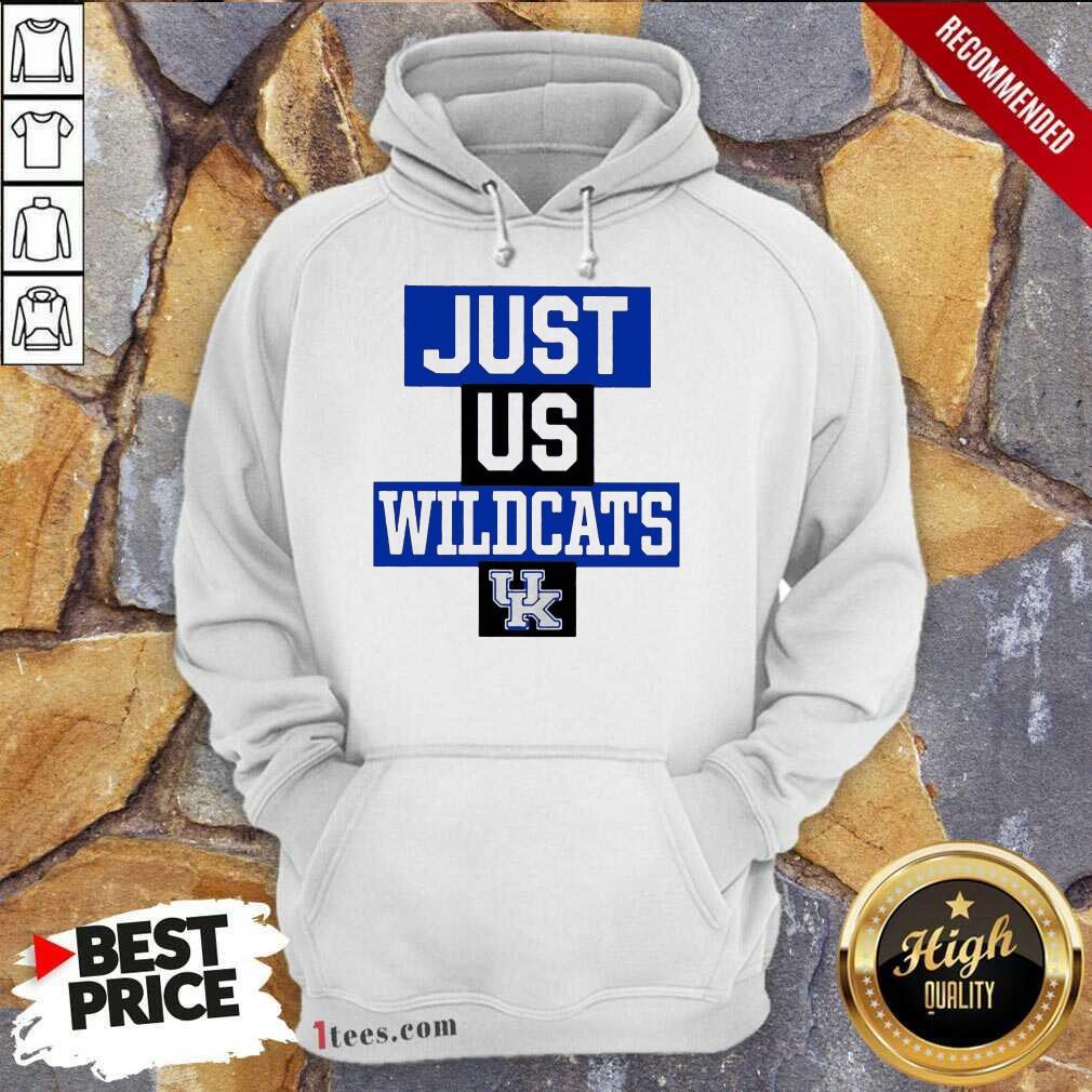 Hot Just Us Kentucky Wildcats Great 3 Hoodie