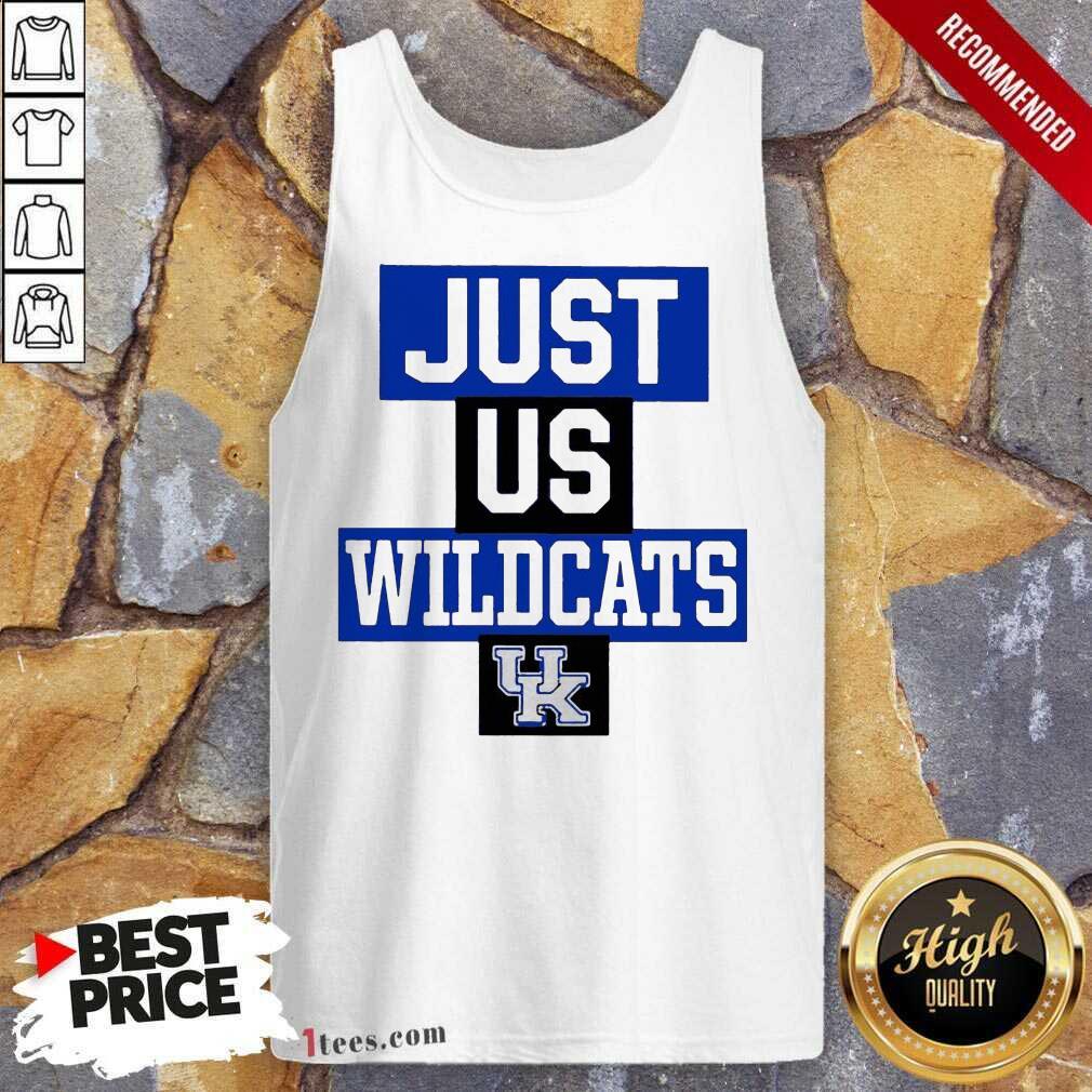 Hot Just Us Kentucky Wildcats Great 3 Tank Top