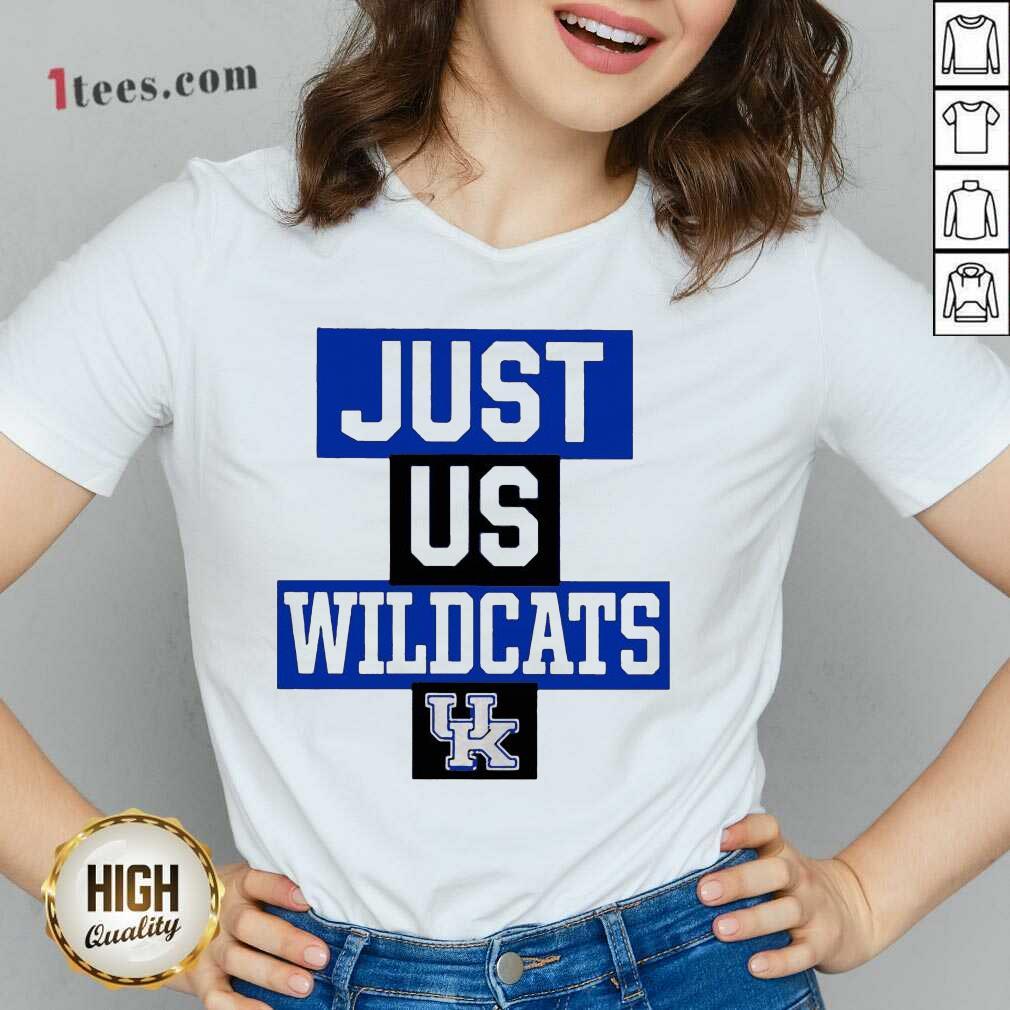 Hot Just Us Kentucky Wildcats Great 3 V-neck