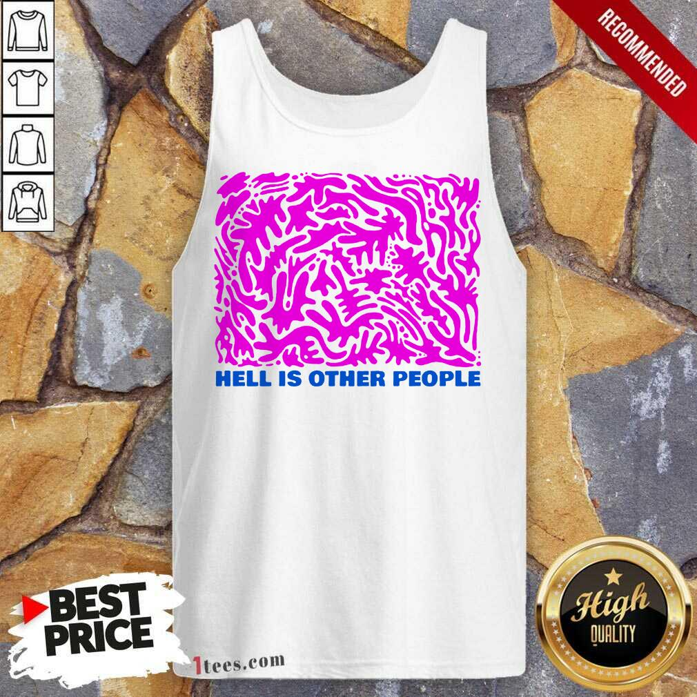 Intrigued Hell Is Other People Pink 2021 Tank Top