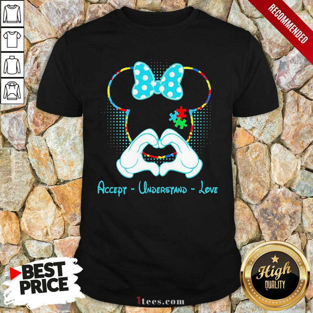 Minnie Mouse Accept Understand Love Shirt
