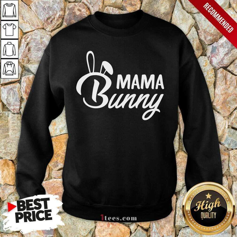 Nonplussed Mama Bunny 2021 Sweatshirt