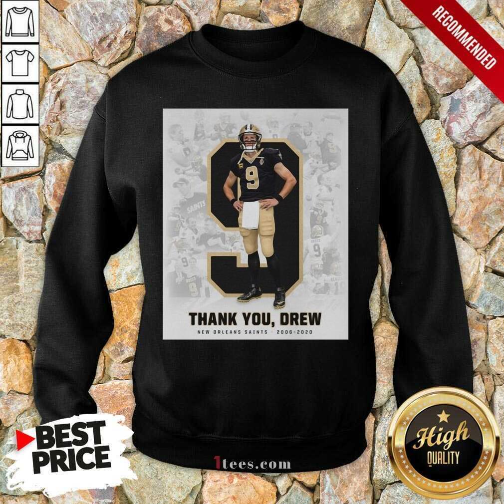 Official 9 Drew Brees Thank You Drew Sweatshirt
