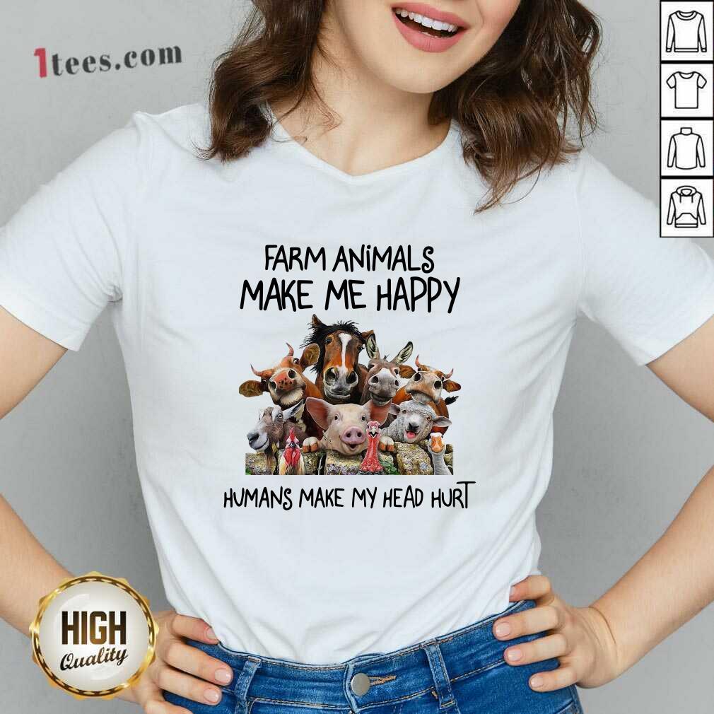 Animals Make Me Happy Humans Make My Head Hurt V-neck