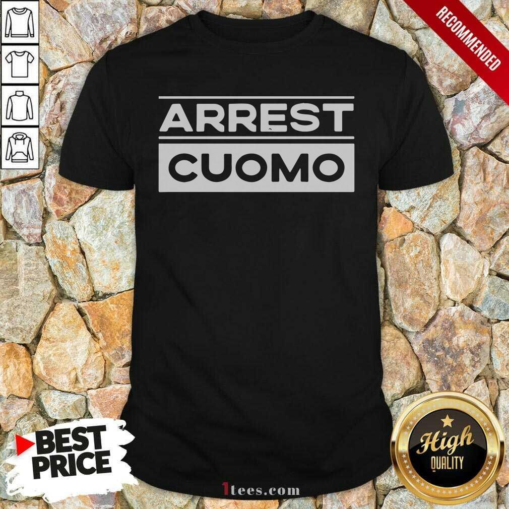 Anti Cuomo Arrest Cuomo Shirt