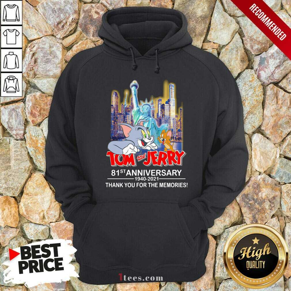 Tom And Jerry 81st Anniversary 1940 2021 Thank You For The Memories Hoodie