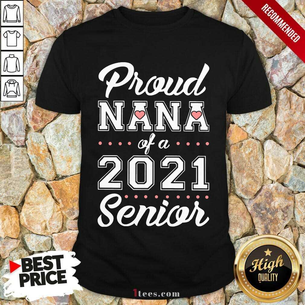 Overjoyed Proud Nana Of A 2021 Senior Shirt