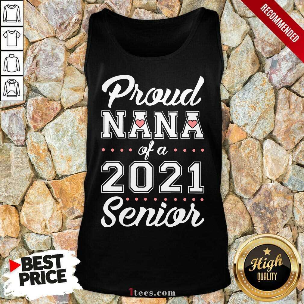 Overjoyed Proud Nana Of A 2021 Senior Tank Top