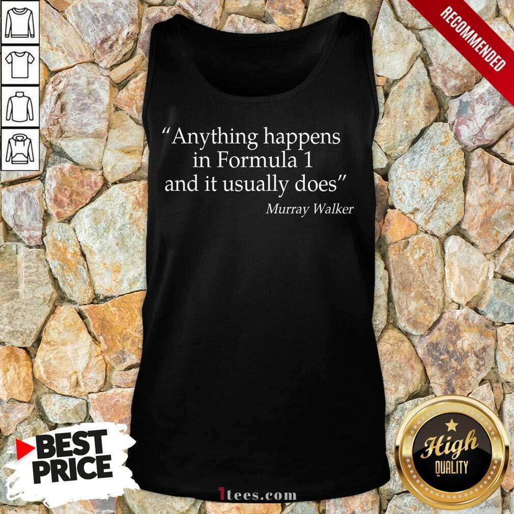 Positive Anything Formula 1 Murray Walker Tank Top