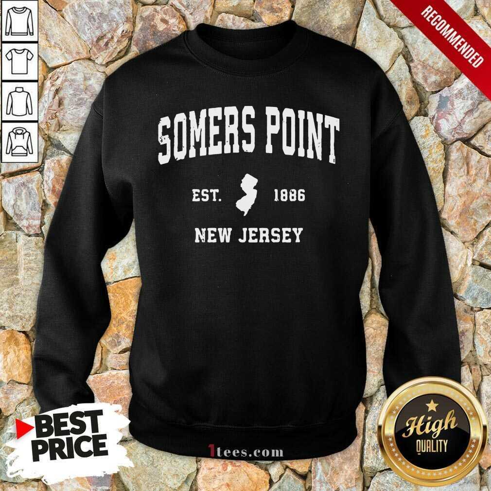 Premium Somers Point New Jersey 1886 Sweatshirt