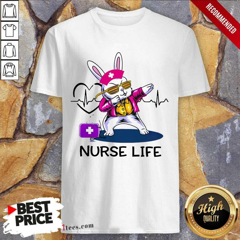Surprised Bunny Nurse Dab Nurse Life Shirt