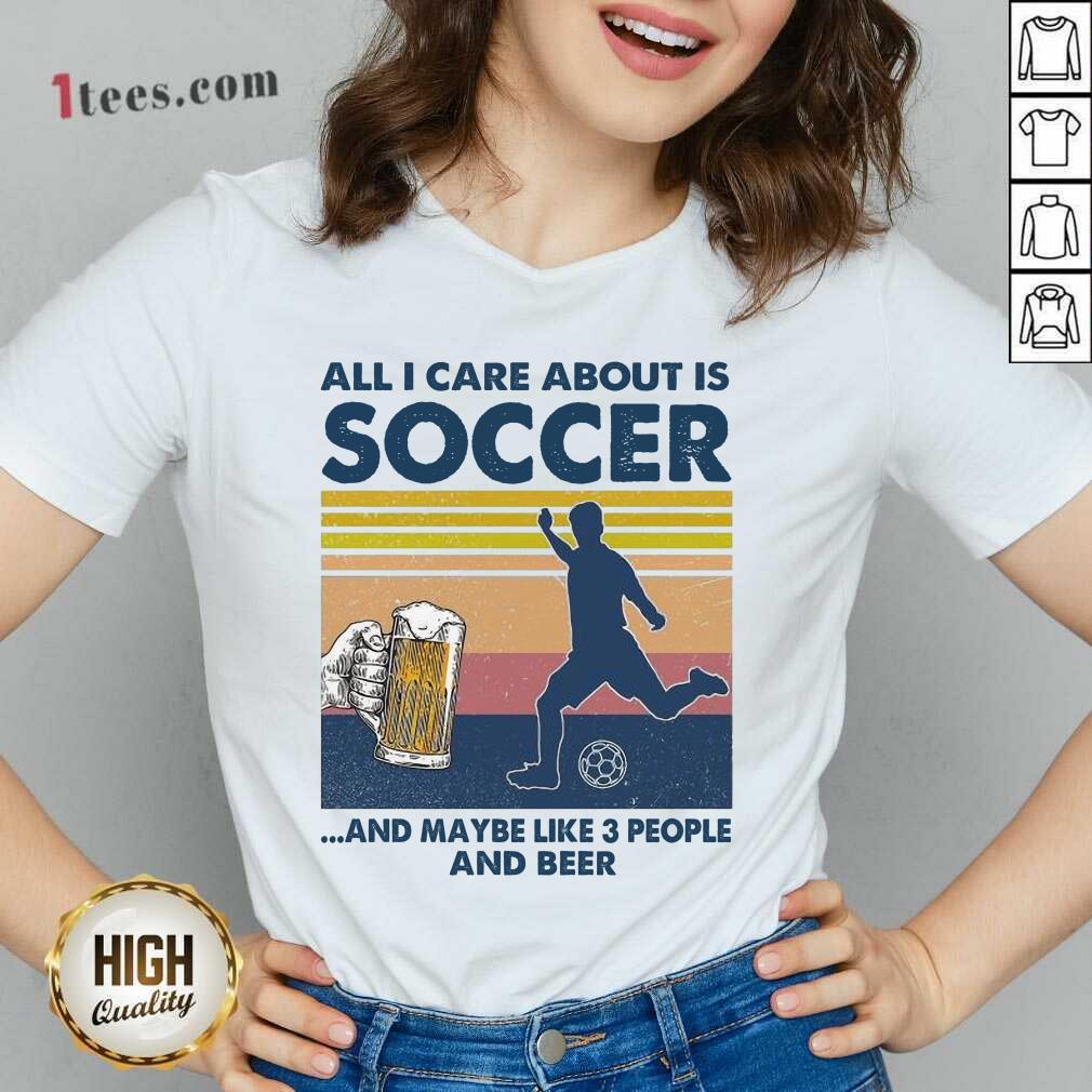 Surprised Care About Soccer Beer Vintage V-neck