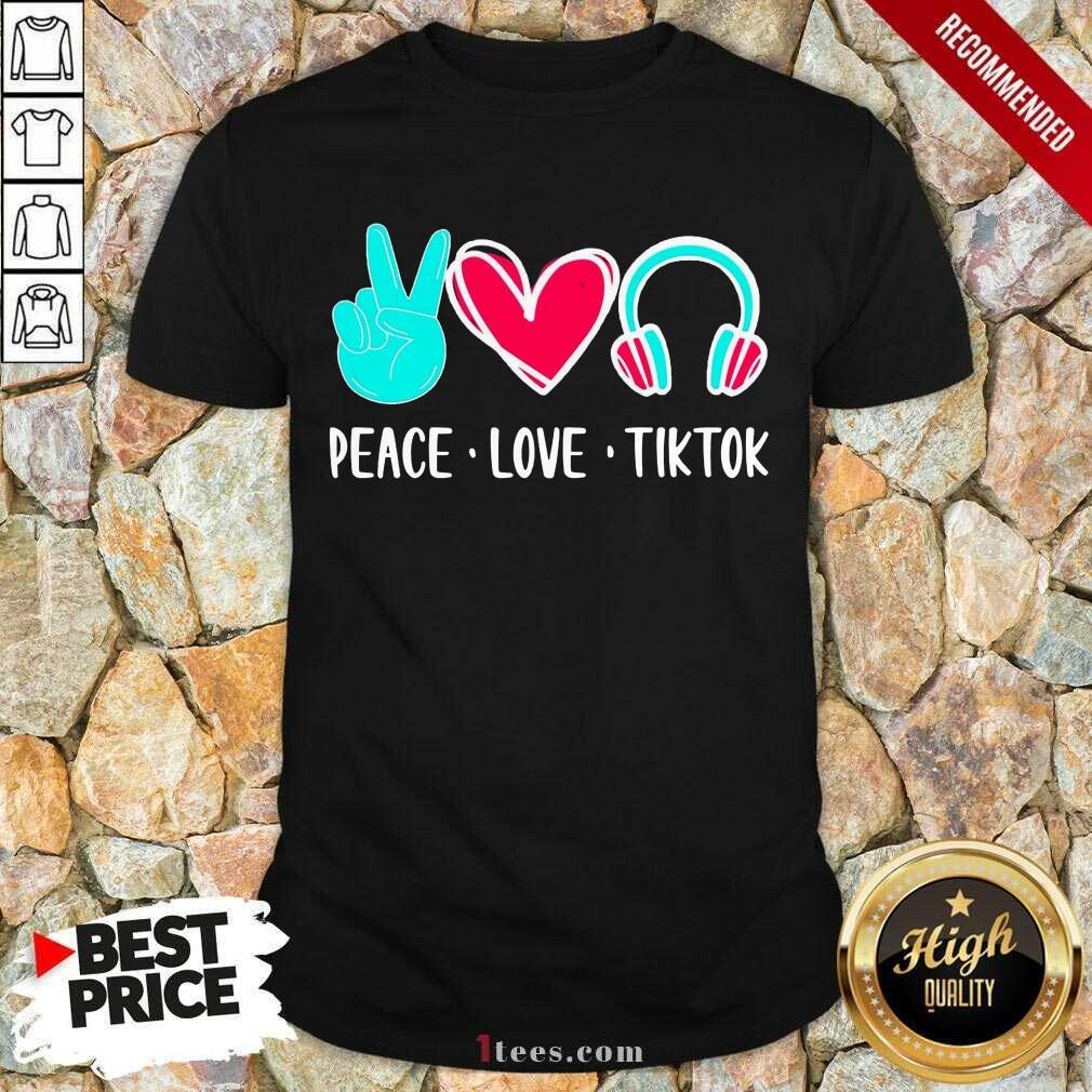 Surprised Peace Love Tiktok 2021 Shirt