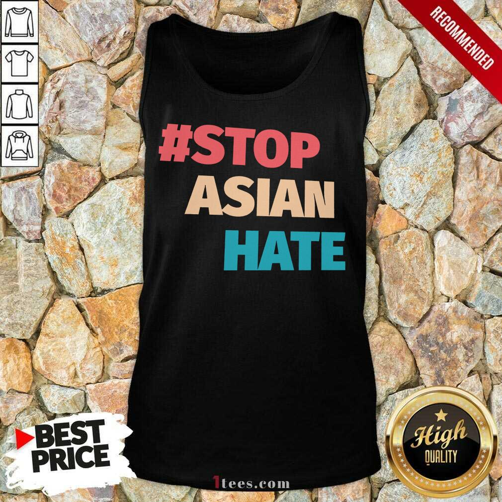 Terrific 2021 Stop Asian Hate Tank Top