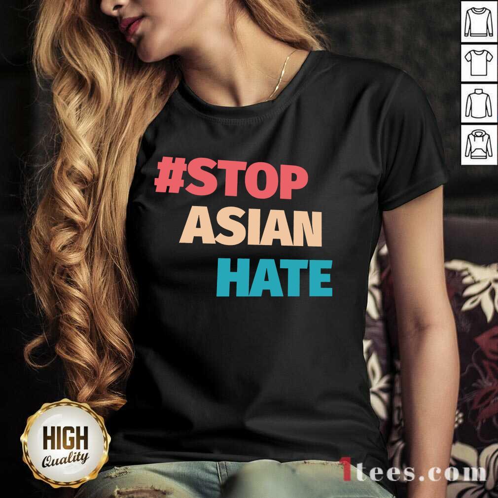 Terrific 2021 Stop Asian Hate V-neck