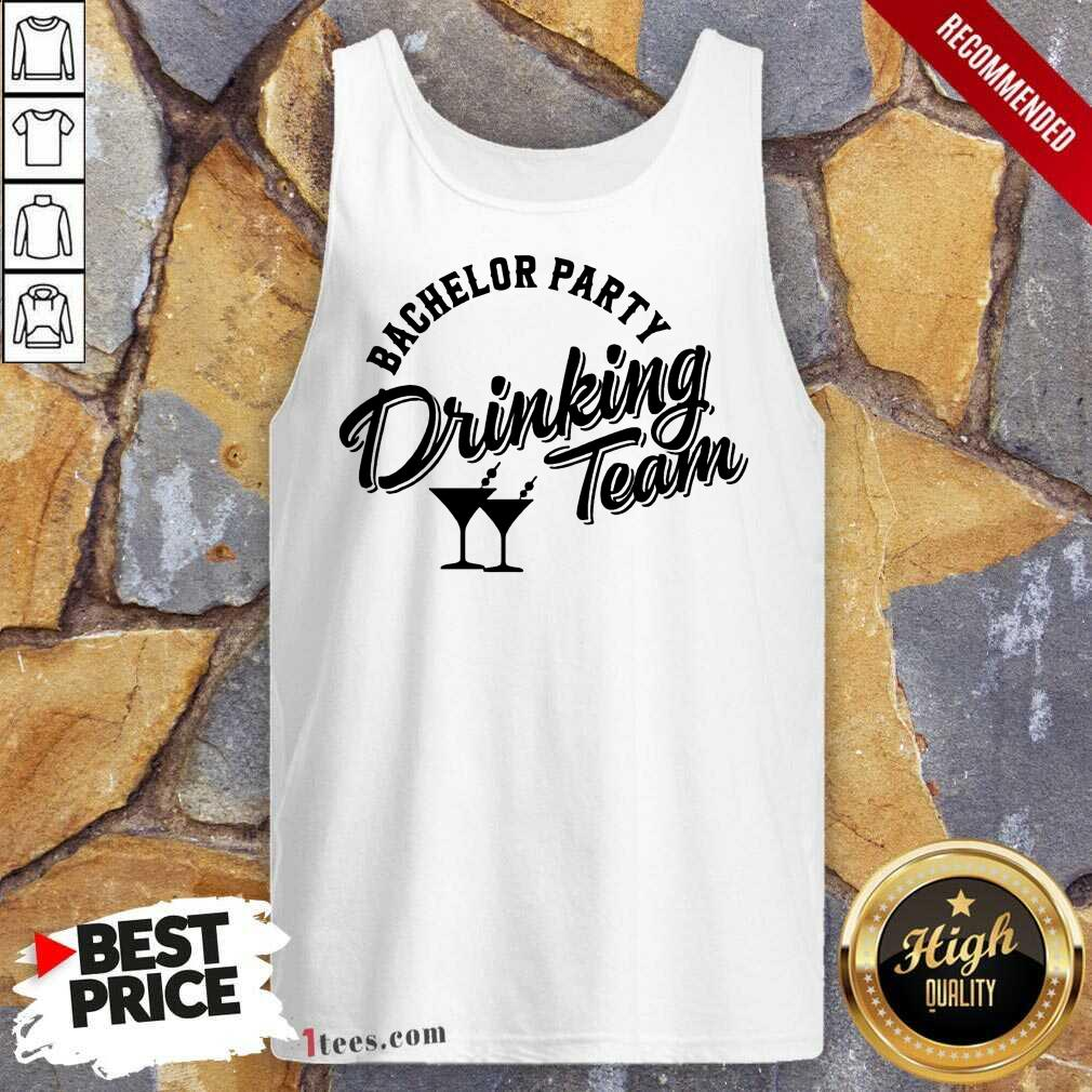 Terrific Bachelor Party Drinking Team Tank Top