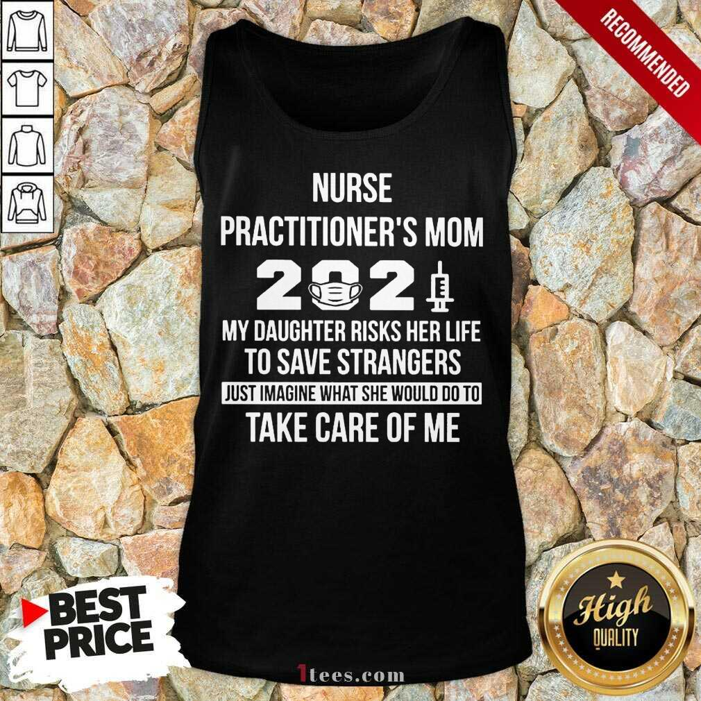 Top Nurse Practitioners Mom 2021 Take Care Tank Top