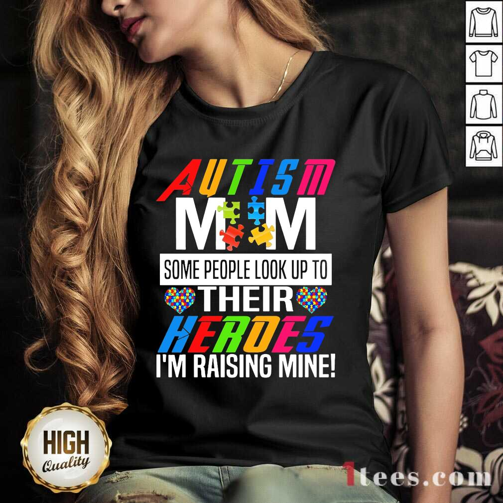 Wonderful Autism Mom Their Heroes V-neck
