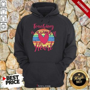 Awesome Teaching Is A Work Of Heart Vintage Hoodie