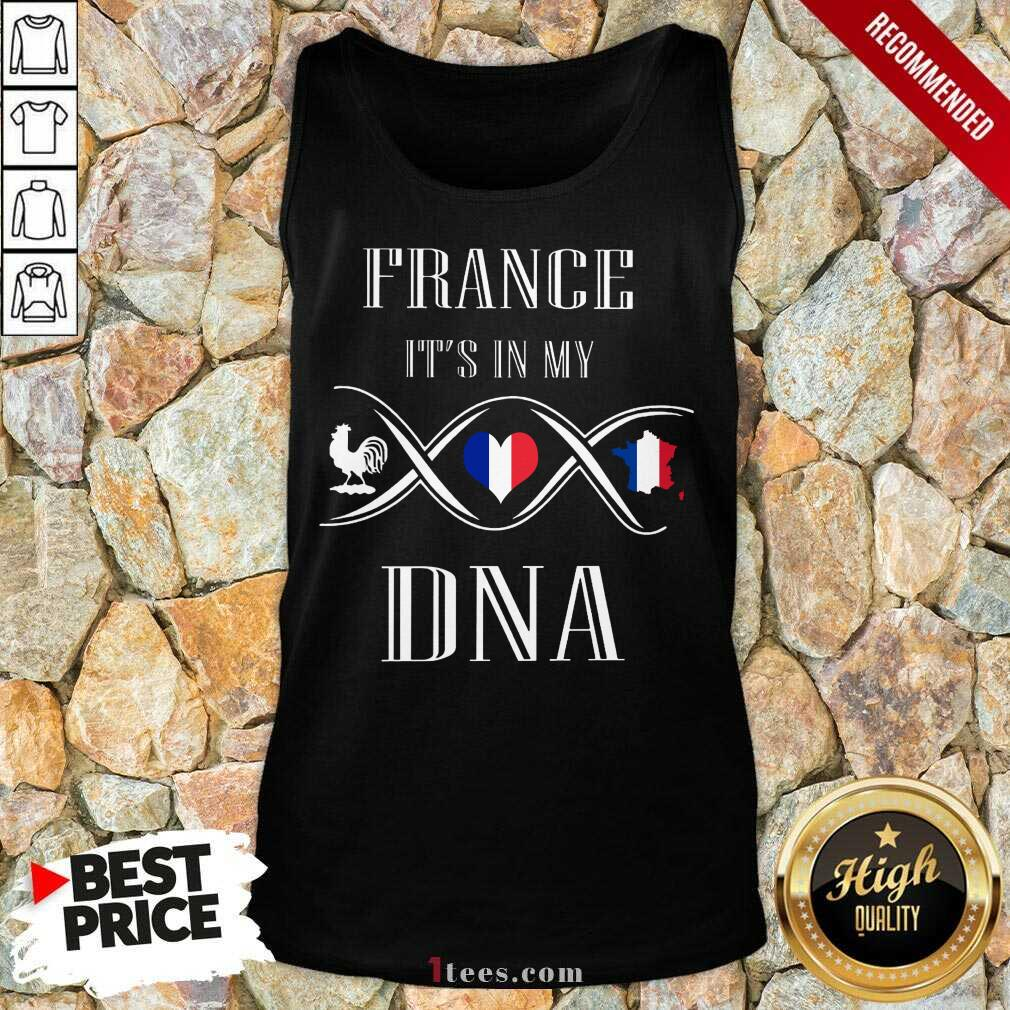 France Its In My DNA Tank Top
