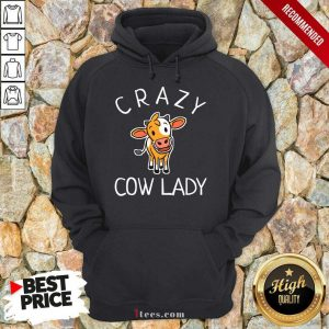 Happy Crazy Cow Lady Hoodie