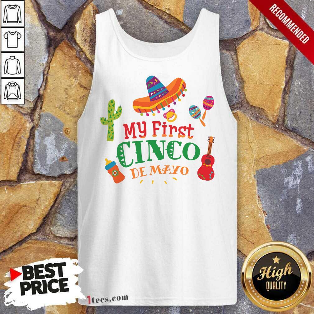 Happy First Cinco De Mayo Tank Top