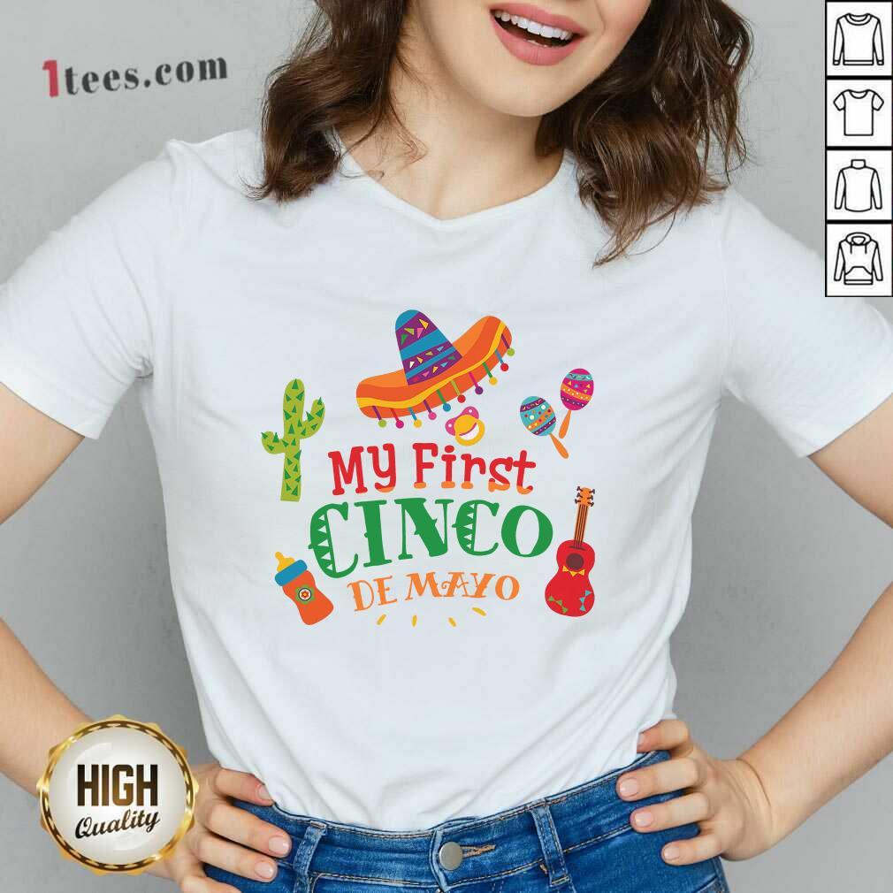 Happy First Cinco De Mayo V-neck