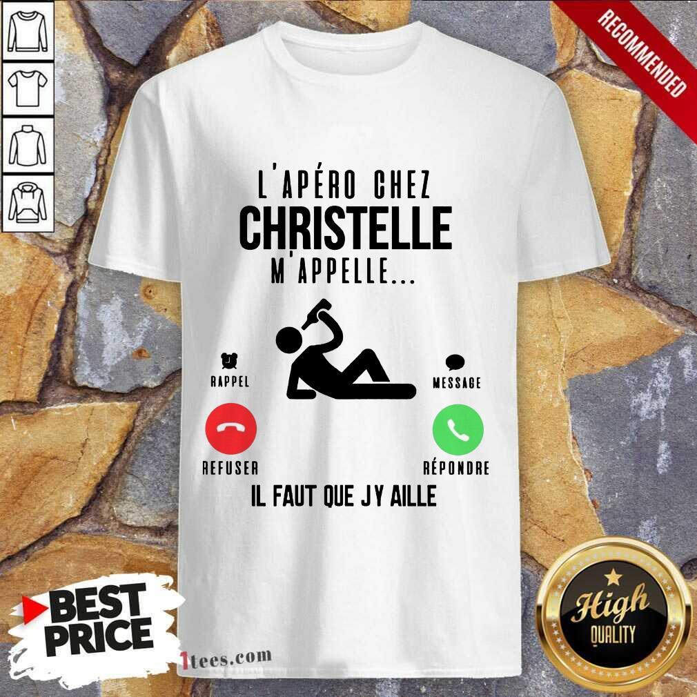 Happy Lapero Chez Lolo Mappelle Refuser Repondre Il Faut Que Jy Aille Shirt