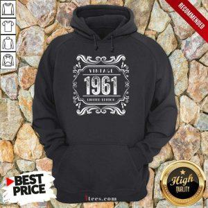 Premium Vintage 1961 Birthday Limited Edition Hoodie