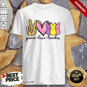 Pretty Teacher Peace Love Bunny Shirt