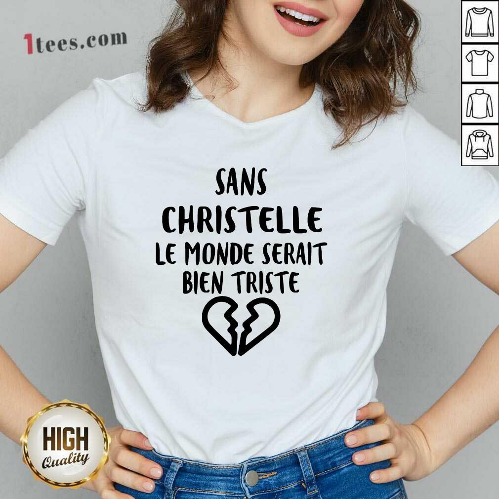 Top Sans Christelle Le Monde Serait Bien Triste V-neck